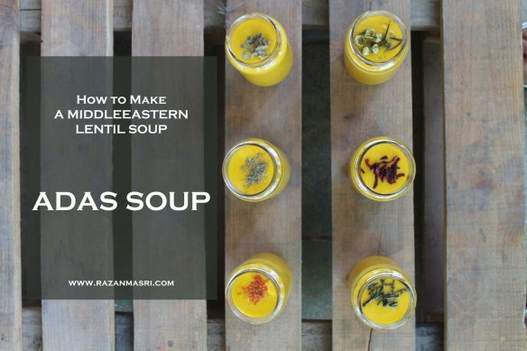 How to make Adas Middle Eastern lentil soup  شوربة العدس